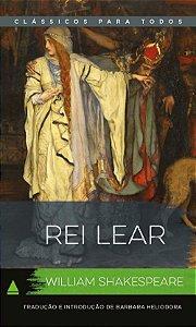 O Rei Lear - Col. Classicos Para Todos
