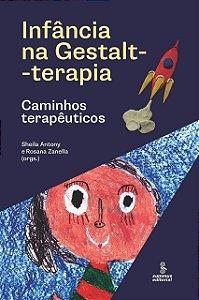 Infância na Gestalt-terapia: Caminhos terapêuticos