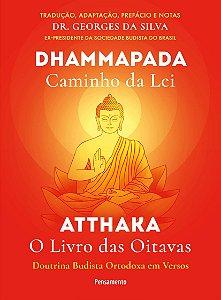 Dhammapada Atthaka: Caminho Da Lei - O Livro Das Oitavas