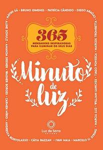 Minuto de Luz: 365 mensagens inspiradoras para iluminar os seus dias