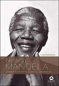 Nelson Mandela: Longa Caminhada Até a Liberdade (Volume 1)