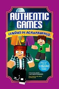 Authenticgames: Lendas de acampamento Vol 6