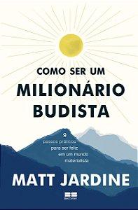Como ser um milionário budista
