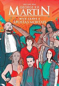 Wild Cards: Apostas mortais: 3