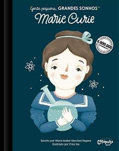 Gente pequena, Grandes sonhos. Marie Curie
