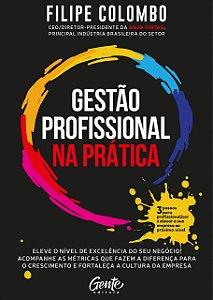 Gestão profissional na prática