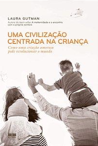 Uma civilização centrada na criança