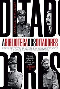 A biblioteca dos ditadores
