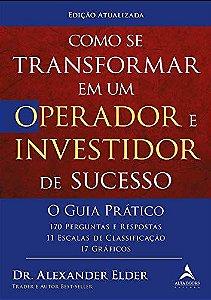 Como se transformar em um operador e investidor de sucesso