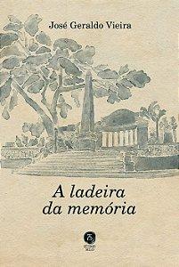 A Ladeira Da Memória
