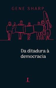 Da Ditadura À Democracia