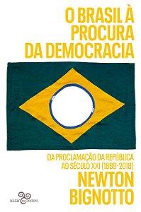 O Brasil à procura da democracia