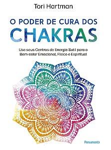 O poder de cura dos chakras