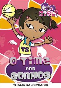 Go Girl 21 - O Time Dos Sonhos
