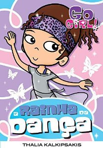 Go Girl 10 - A Rainha Dança
