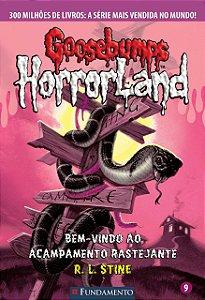 Goosebumps Horrorland 09 - Bem-Vindo Ao Acampamento Rastejante