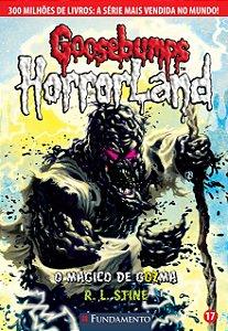 Goosebumps Horrorland 17 - O Mágico De Gozma