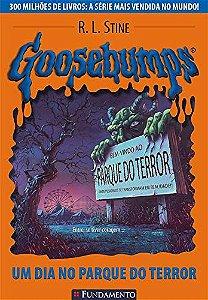 Goosebumps 06 - Um Dia No Parque Do Terror