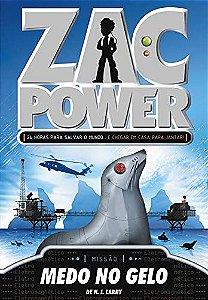 Zac Power 04 - Medo No Gelo