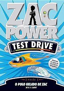 Zac Power Test Drive 03 - O Polo Gelado De Zac