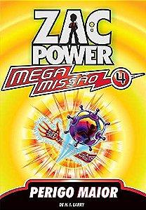 Zac Power Mega Missão 04 - Perigo Maior