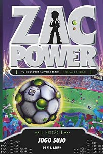 Zac Power 23 - Jogo Sujo
