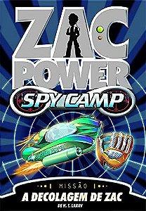 Zac Power Spy Camp - A Decolagem De Zac