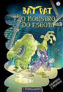 Bat Pat - O Monstro Do Esgoto