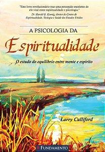 A Psicologia Da Espiritualidade
