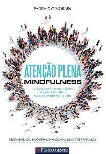 Atenção Plena - Mindfulness