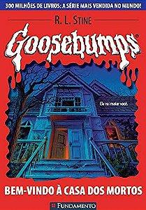 Goosebumps 07 - Bem Vindo À Casa Dos Mortos