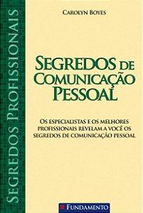 Segredos Profissionais - Segredos De Comunicação Pessoal