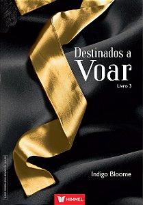 Destinados A Voar - Livro 03