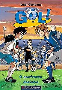 Gol - O Confronto Decisivo