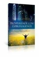 Livro Prosperidade com Espiritualidade - Celso Zymon