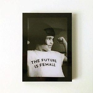 Quadro Decorativo em Acrílico The Future is Female