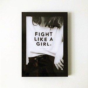 Quadro Decorativo em Acrílico Fight Like A Girl