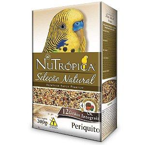 Ração Nutrópica Seleção Natural para Periquito - 300g