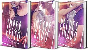 IMPERFEITO + INESPERADO + PREDESTINADO [Trilogia Amores Impulsivos]