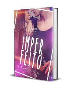 IMPERFEITO [Livro 01 da Trilogia Amores Impulsivos]