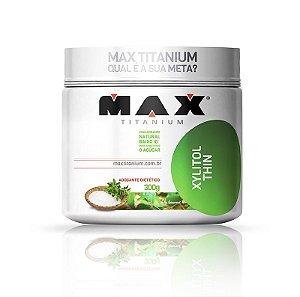 Adoçante dietético Xylitol Thin 300g Max Titanium