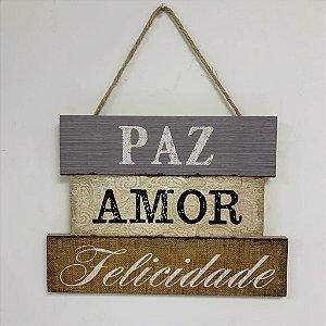 """Plaquinha Decorativa Frase """" Paz, Amor, Felicidade"""""""