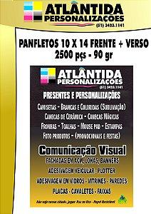 Panfletos 14X10 cm  - 2500 un. Frente/Verso