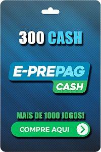 Cartão E-Prepag 300 Cash - Código Digital