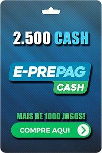 Cartão E-Prepag 2500 Cash - Código Digital