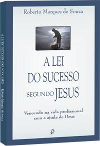 A lei do Sucesso segundo Jesus