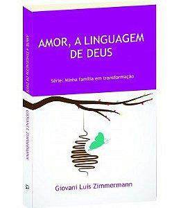 Amor a linguagem de Deus