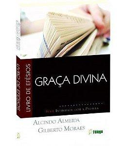 Graça Divina - Livro de Efésios