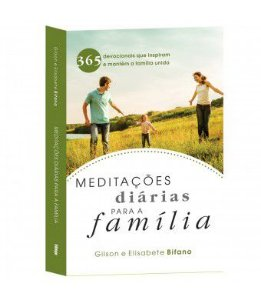 Meditações diárias para a família - COMPRE 1 LEVE 2