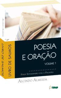 Poesia e Oração - Salmos volume 1